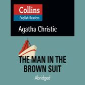 The Man in the Brown Suit: B2 (Collins Agatha Christie ELT Readers)