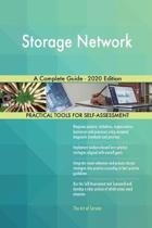 Storage Network a Complete Guide - 2020 Edition