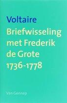 Briefwisseling met Frederik de Grote 1736-1778