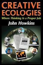 Creative Ecologies