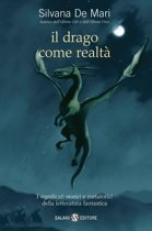 Il drago come realtà