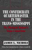 The Confederate Quartermaster in the Trans-Mississippi