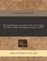 An Impartial Account of the Trial of the Lord Conwallis [Sic] (1679)