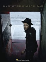 James Bay - Chaos and the Calm Songbook