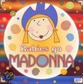 Babies Go Madonna