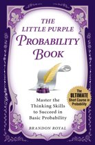 The Little Purple Probability Book: Master the Thinking Skills to Succeed in Basic Probability