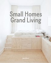 Small Homes, Grand Living
