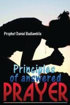 Principles of Answered Prayers