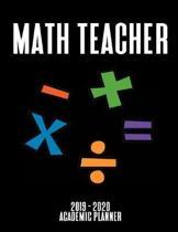 Math Teacher Academic Planner: An 18-Month Weekly Calendar - July 2019 - December 2020 (Black Cover)