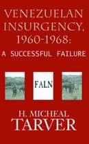 Venezuelan Insurgency, 1960-1968