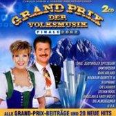 Grand Prix der Volksmusik - Finale 2002 (2 CD's)
