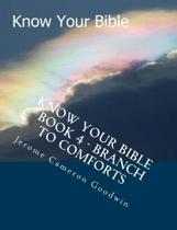 Know Your Bible - Book 4 - Branch to Comforts