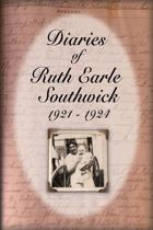 Diaries of Ruth Earle Southwick