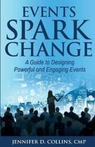 Events Spark Change