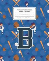 Primary Composition Notebook Grades K-2 Story Journal B