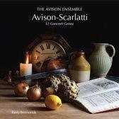Avison: 12 Concerti Grossi After Scarlatti