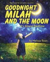 Goodnight Milah and the Moon, It's Almost Bedtime