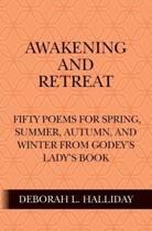 Awakening and Retreat