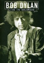 Bob Dylan - Live In Colorado 1976