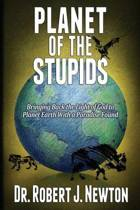 Planet of the Stupids