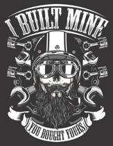 2020 Motorcycle Calendar and Planner For Bikers: Biker Skull I Built Mine You Bought Yours Motorcycle -December 2019 - December 2020 - 8.5 X 11'' Large