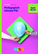 Traject Welzijn - Pedagogisch klimaat PW niveau 3 & 4 Theorieboek