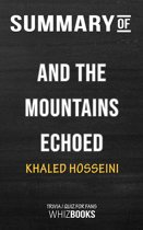 Summary of And the Mountains Echoed: A Novel by Khaled Hosseini | Trivia/Quiz for Fans