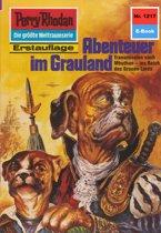 Perry Rhodan 1217: Abenteuer im Grauland