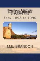 Economic, Political and Social History of Puerto Rico