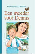 Een moeder voor Dennis