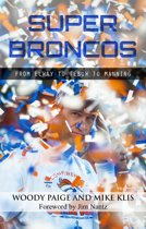 Super Broncos: From Elway to Tebow to Manning