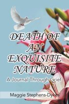 Death of an Exquisite Nature