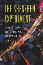 The Shenzhen Experiment
