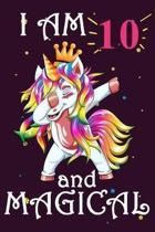 I Am 10 And Magical