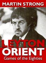 Leyton Orient Games of the Eighties
