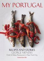 My Portugal : Recipes and Stories