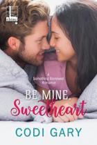 Be Mine, Sweetheart