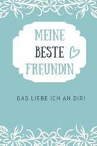 Meine Beste Freundin Das Liebe Ich an Dir: A5 52 Wochen Kalender Geschenkidee f�r deine beste Freundin- BFF - Geburtstag - pers�nliches Geschenk - Dan