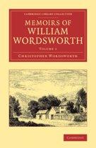 Memoirs of William Wordsworth 2 Volume Set Memoirs of William Wordsworth
