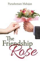 The Friendship Rose