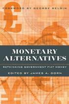 Monetary Alternatives