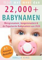 Babynamen: Lijst met meer dan 22.000 Meisjesnamen, Jongensnamen & de Populairste Babynamen van 2020