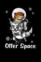 Otter Space: Otter Space Astronaut Notebook