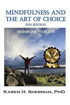 Mindfulness and The Art of Choice
