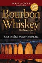 Bourbon Whiskey Our Native Spirit 2nd Ed