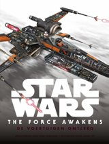 Star Wars The Force Awakens - De voertuigen ontleed