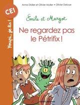 Emile et Margot - Ne regardez pas le Pétrifix
