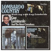 Lombardo Country & Waltzing With Gu