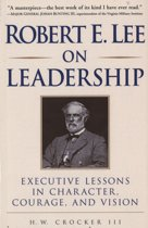 Robert E. Lee on Leadership