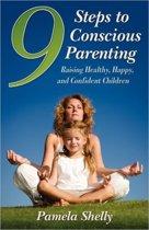 9 Steps to Conscious Parenting